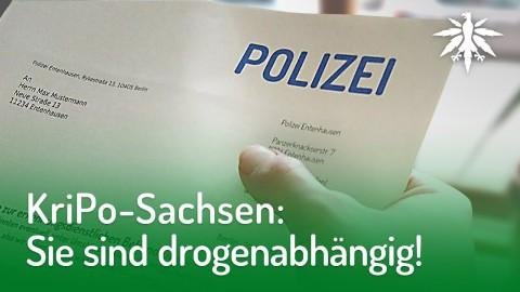 KriPo-Sachsen: Sie sind drogenabhängig! | DHV-Audio-News #176