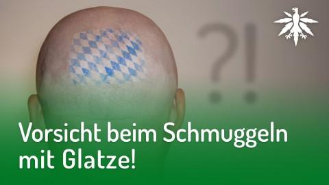 Vorsicht beim Schmuggeln mit Glatze! | DHV-Audio-News #172