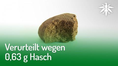 Verurteilt wegen 0,63 g Hasch | DHV-Audio-News #202